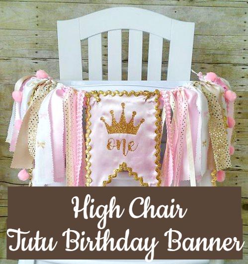 High Chair Tutu Birthday Banners