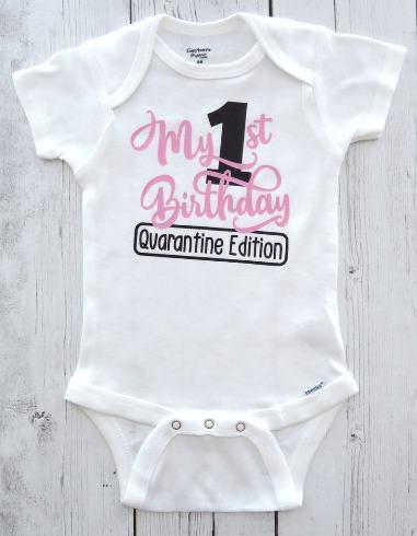My 1st Birthday Quarantine Edition Bodysuit