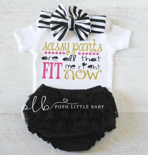 Sassy Pants Are All That Fits Right Now Baby Bodysuit